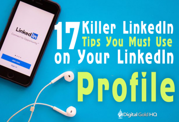 17 Killer LinkedIn Tips You Must Use on Your LinkedIn Profile